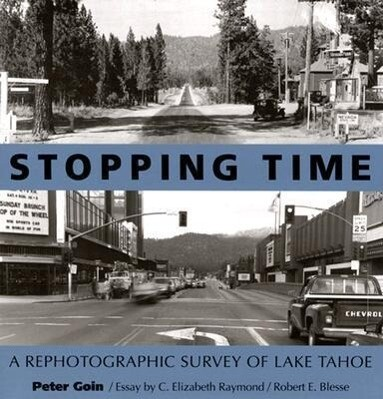 Stopping Time: A Rephotographic Survey of Lake Tahoe als Taschenbuch