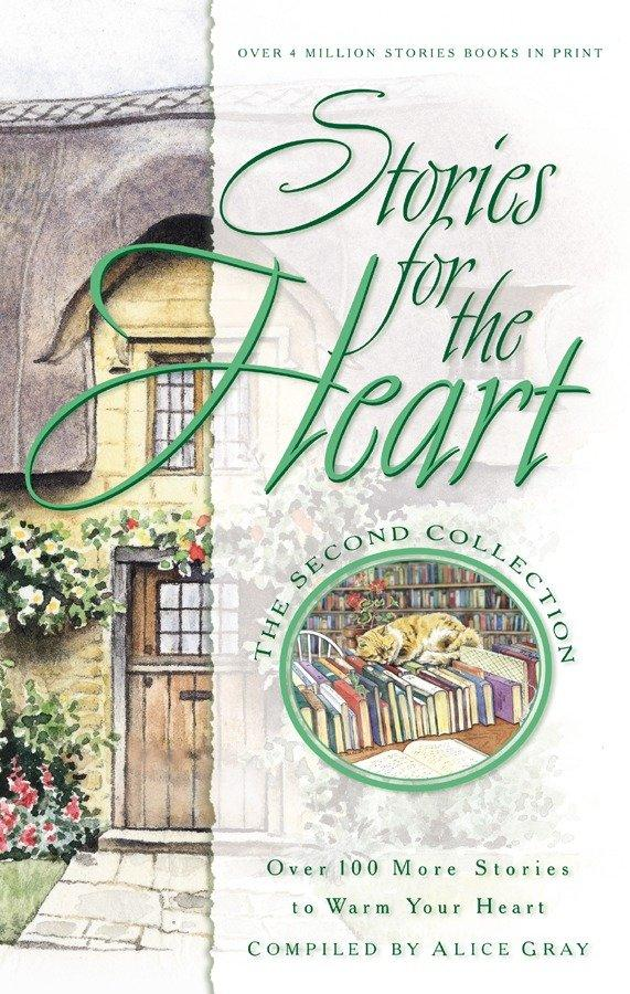Stories for the Heart: Over 100 More Stories to Warm Your Heart als Taschenbuch