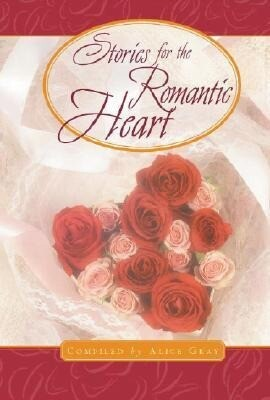 Stories for the Romantic Heart als Buch
