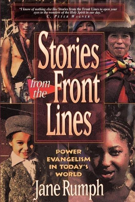 Stories from the Front Lines: Power Evangelism in Today's World als Taschenbuch