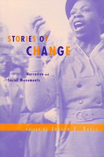 Stories of Change: Narrative and Social Movements als Taschenbuch