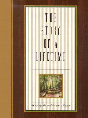 The Story of a Lifetime: A Keepsake of Personal Memoirs als Buch
