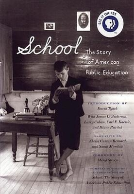 School: The Story of American Public Education als Taschenbuch