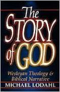The Story of God: Wesleyan Theology & Biblical Narrative als Taschenbuch