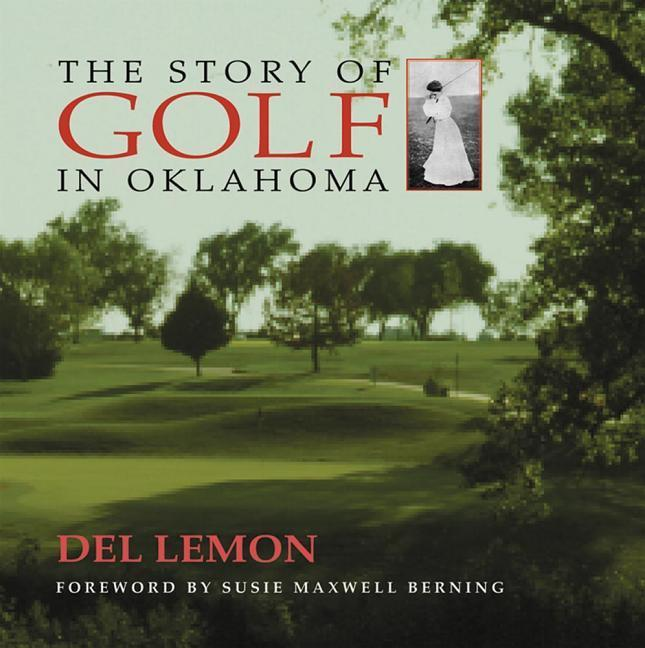 Story of Golf in Oklahoma als Buch