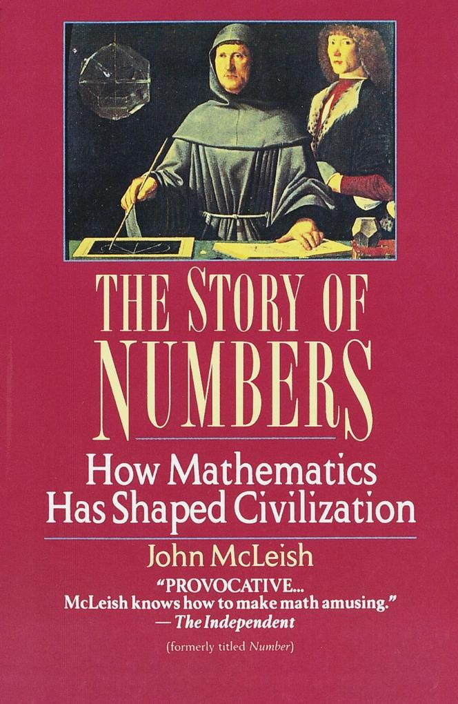 The Story of Numbers: How Mathematics Has Shaped Civilization als Taschenbuch