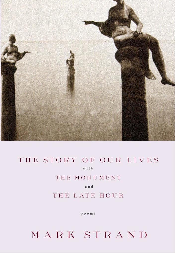 The Story of Our Lives: With the Monument and the Late Hour als Taschenbuch