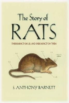 The Story of Rats: Their Impact on Us, and Our Impact on Them als Taschenbuch