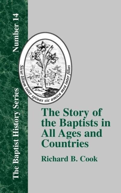 The Story of the Baptists als Buch