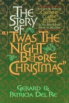The Story of Twas the Night Before Christmas als Buch
