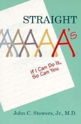Straight A's: If I Can Do It, So Can You als Taschenbuch