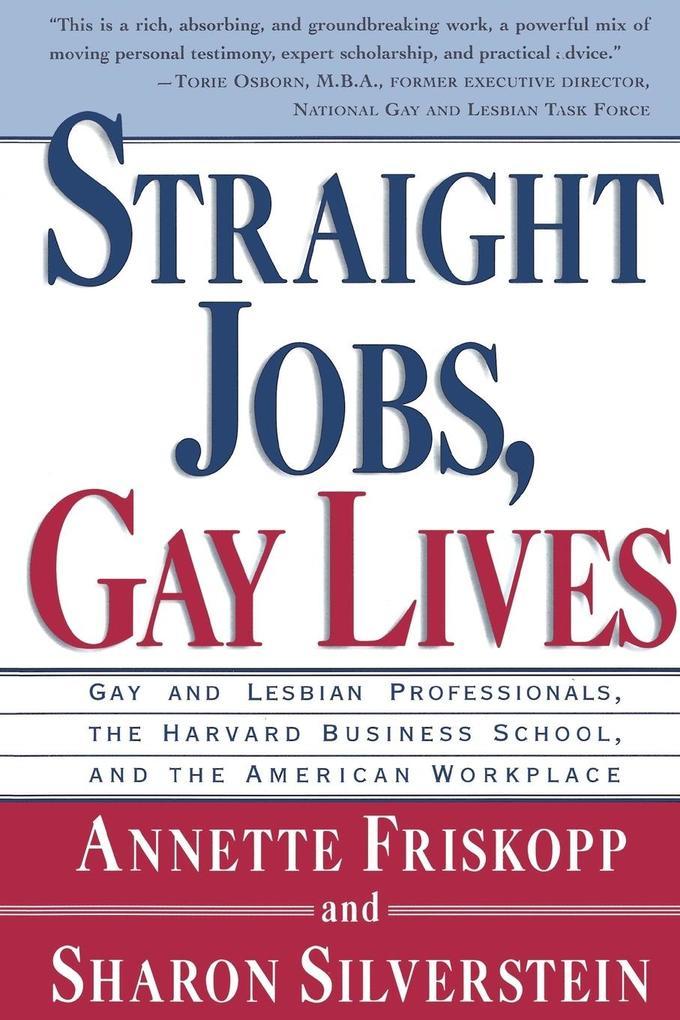 Straight Jobs Gay Lives als Taschenbuch