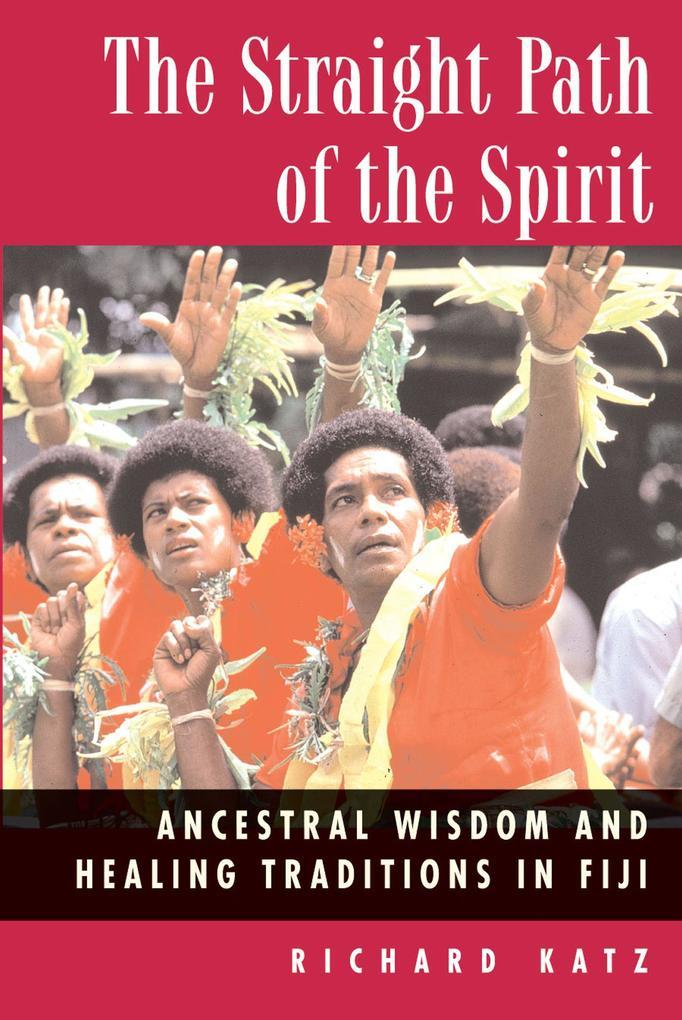 Straight Path of the Spirit als Taschenbuch