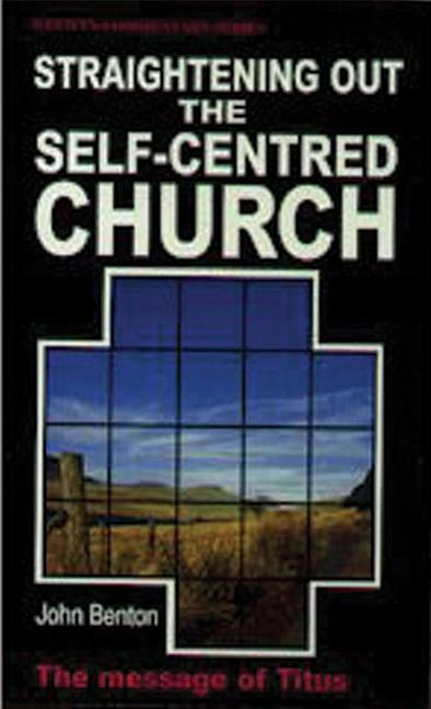 Wcs Titus: Straightening Out the Self-Centred Church als Taschenbuch