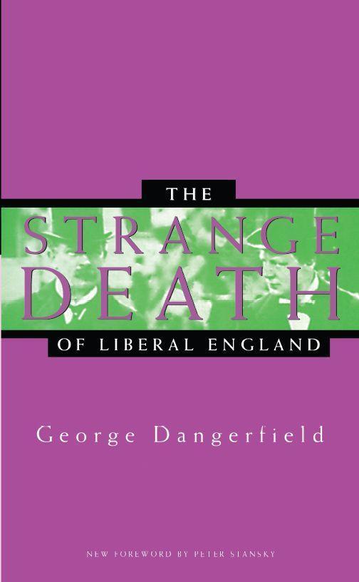 The Strange Death of Liberal England als Taschenbuch
