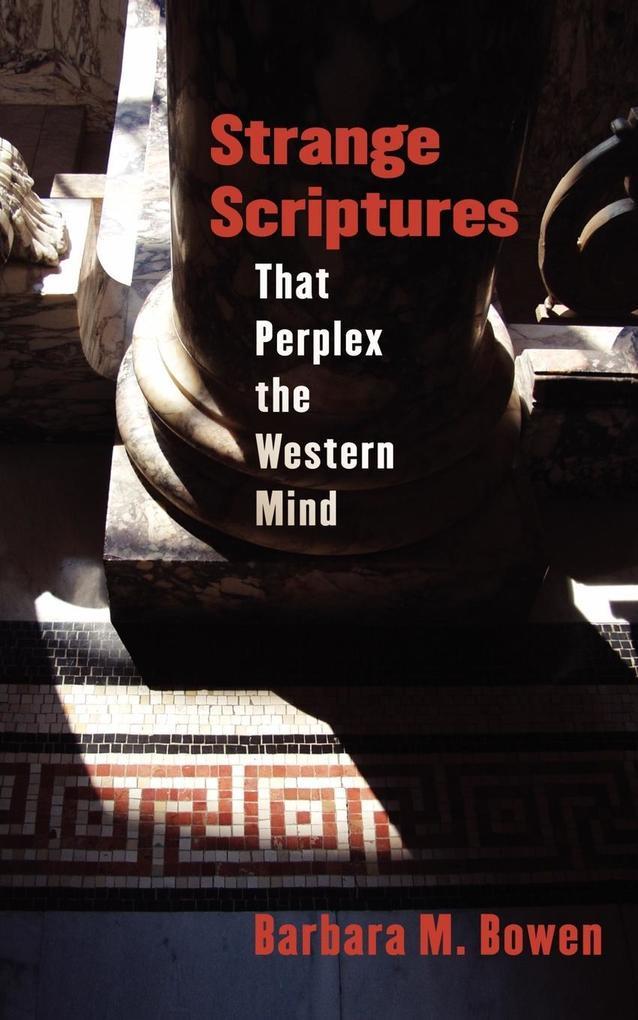 Strange Scriptures That Perplex the Western Mind als Taschenbuch