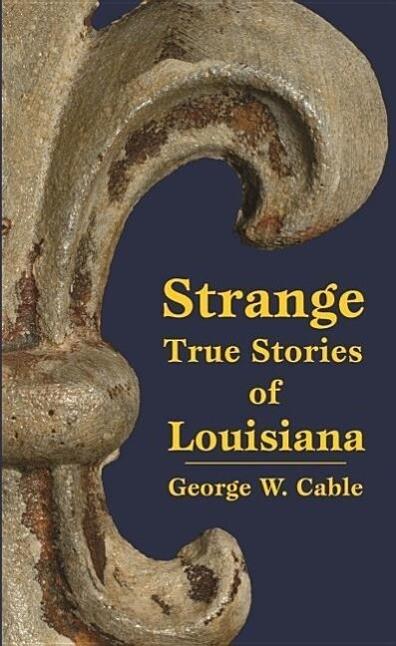 Strange True Stories of Louisiana als Taschenbuch