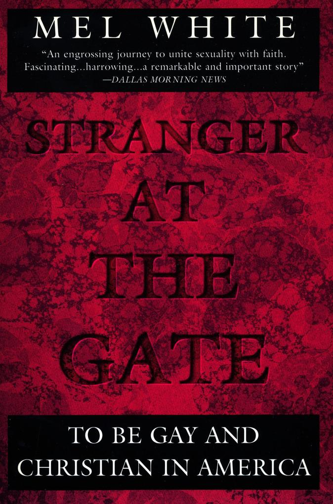 Stranger at the Gate: To Be Gay and Christian in America als Taschenbuch