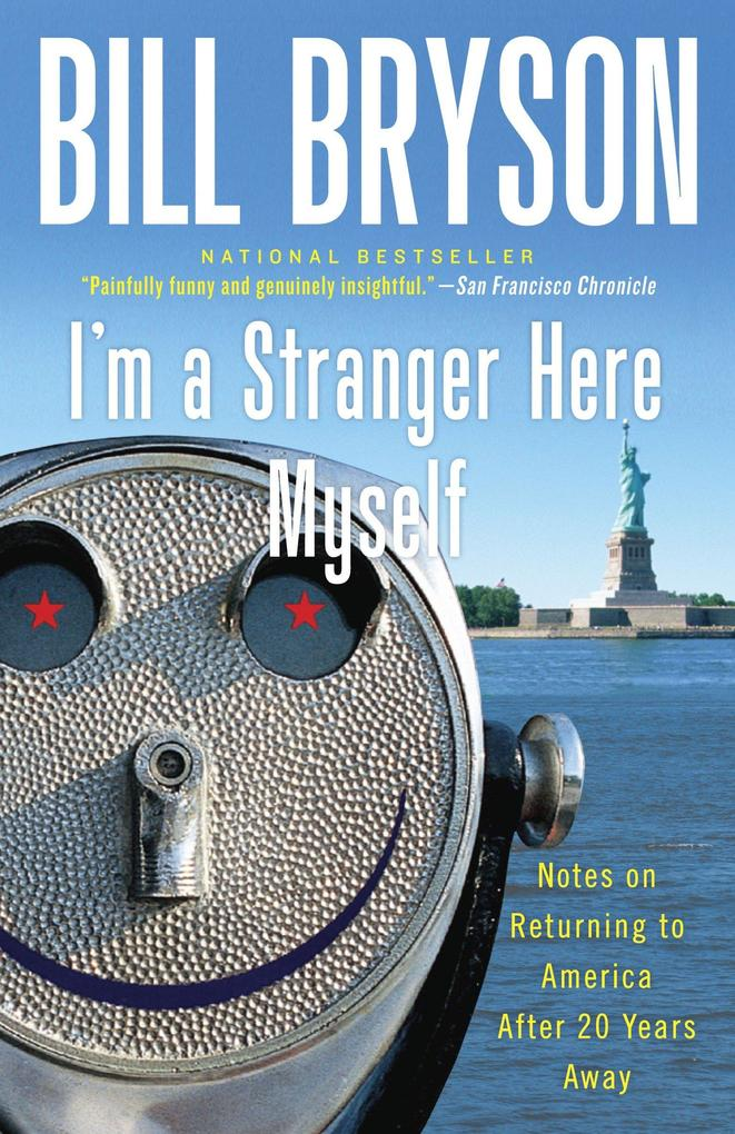 I'm a Stranger Here Myself: Notes on Returning to America After 20 Years Away als Taschenbuch