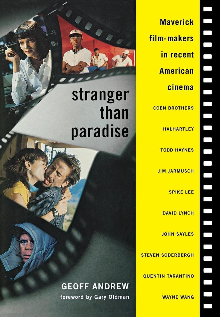 Stranger Than Paradise: Maverick Film-Makers in Recent American Cinema als Buch