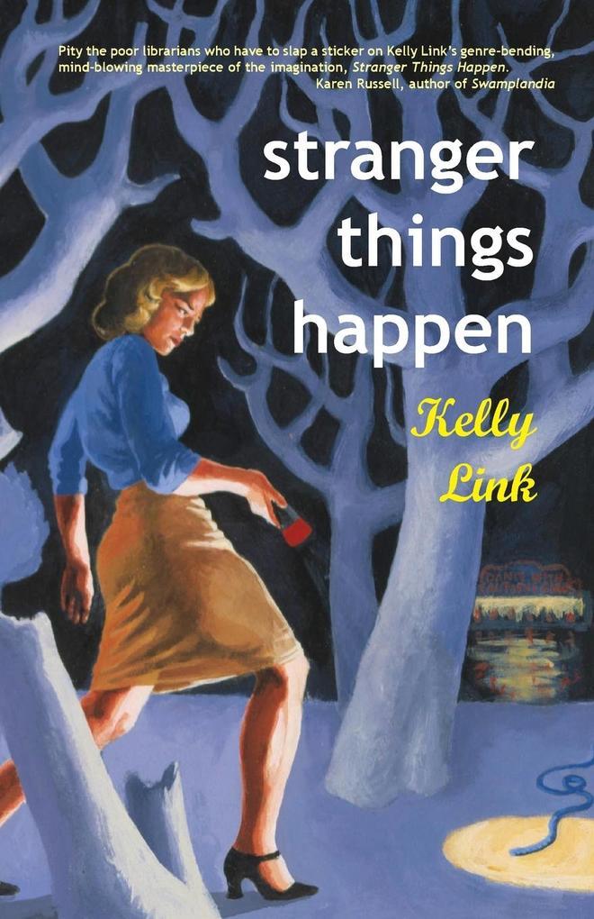 Stranger Things Happen: Stories als Taschenbuch