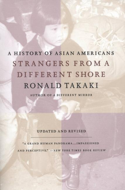 Strangers from a Different Shore: A History of Asian Americans Au Of... als Taschenbuch