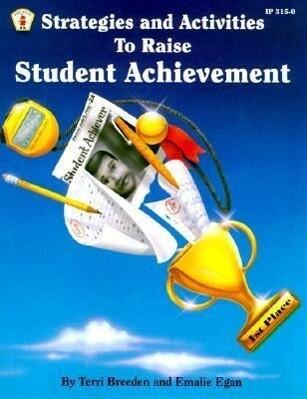 Strategies and Activities to Raise Student Achievement als Taschenbuch