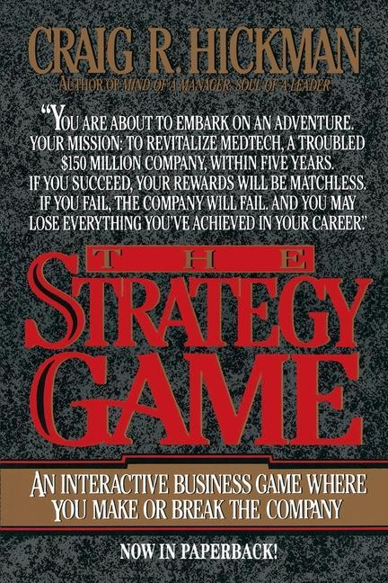 The Strategy Game: An Interactive Business Game Where You Make or Break the Company als Taschenbuch