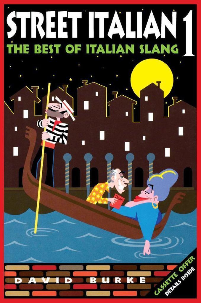 Street Italian 1: The Best of Italian Slang als Buch