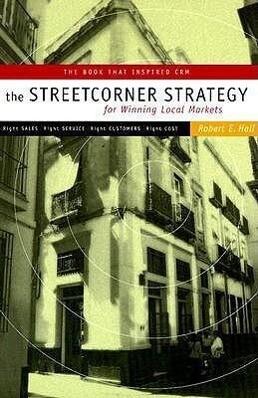 Streetcorner Strategy for Winning Local Markets als Taschenbuch