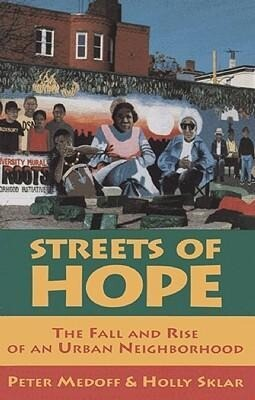 Streets of Hope: The Fall and Rise of an Urban Neighborhood als Taschenbuch