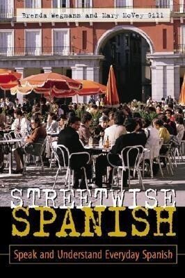 Streetwise Spanish (Book Only): Speak and Understand Everyday Spanish als Taschenbuch