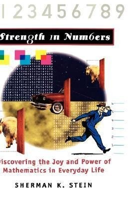 Strength in Numbers: Discovering the Joy and Power of Mathematics in Everyday Life als Buch