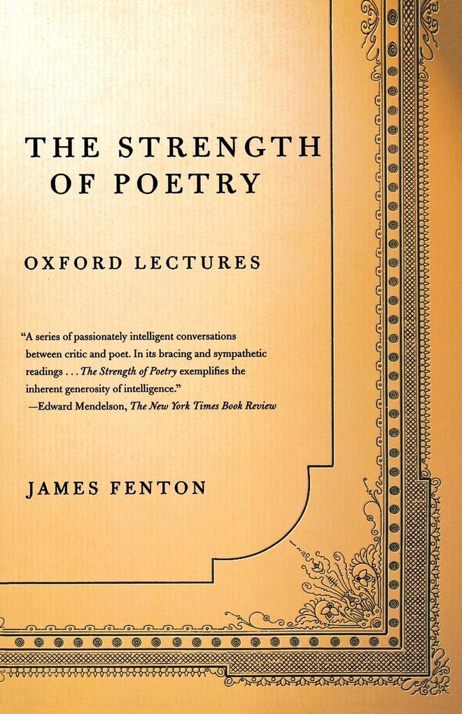 The Strength of Poetry: Oxford Lectures als Taschenbuch