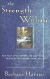 The Strength Within: Find Your Life Anchors and Cultivate Habits of Wholeness, Hope, and Joy als Taschenbuch