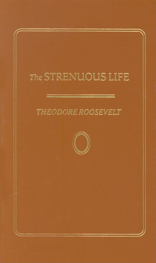Strenuous Life als Buch