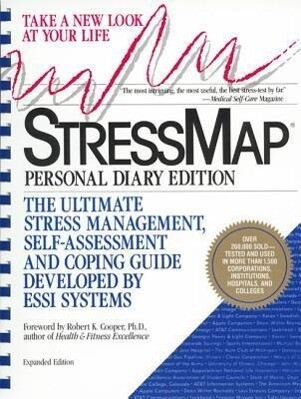 Stressmap: Personal Diary Edition: The Ultimate Stress Management, Self-Assessment and Coping Guide Developed by Essi Systems als Taschenbuch