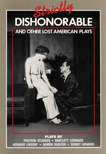 Strictly Dishonorable and Other Lost American Play als Taschenbuch