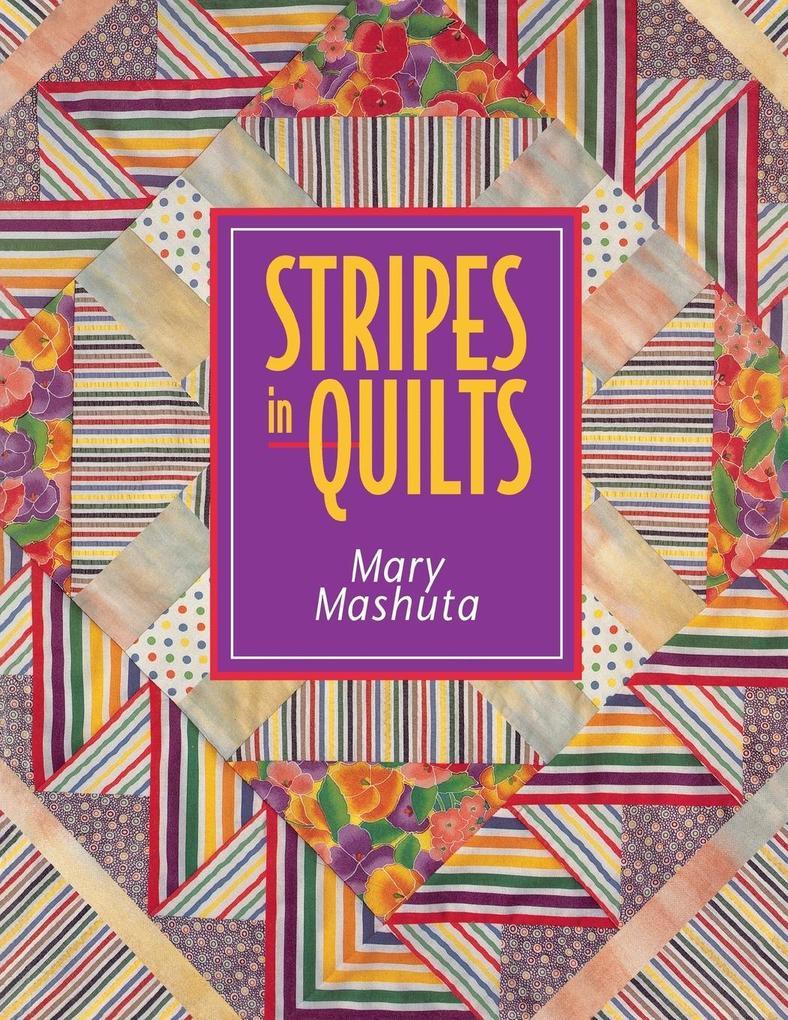 Stripes in Quilts - Print on Demand Edition als Taschenbuch