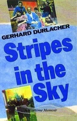 Stripes in the Sky: A Wartime Memoir als Taschenbuch