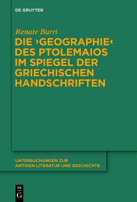 """Die """"Geographie"""" des Ptolemaios im Spiegel der griechischen Handschriften als eBook"""