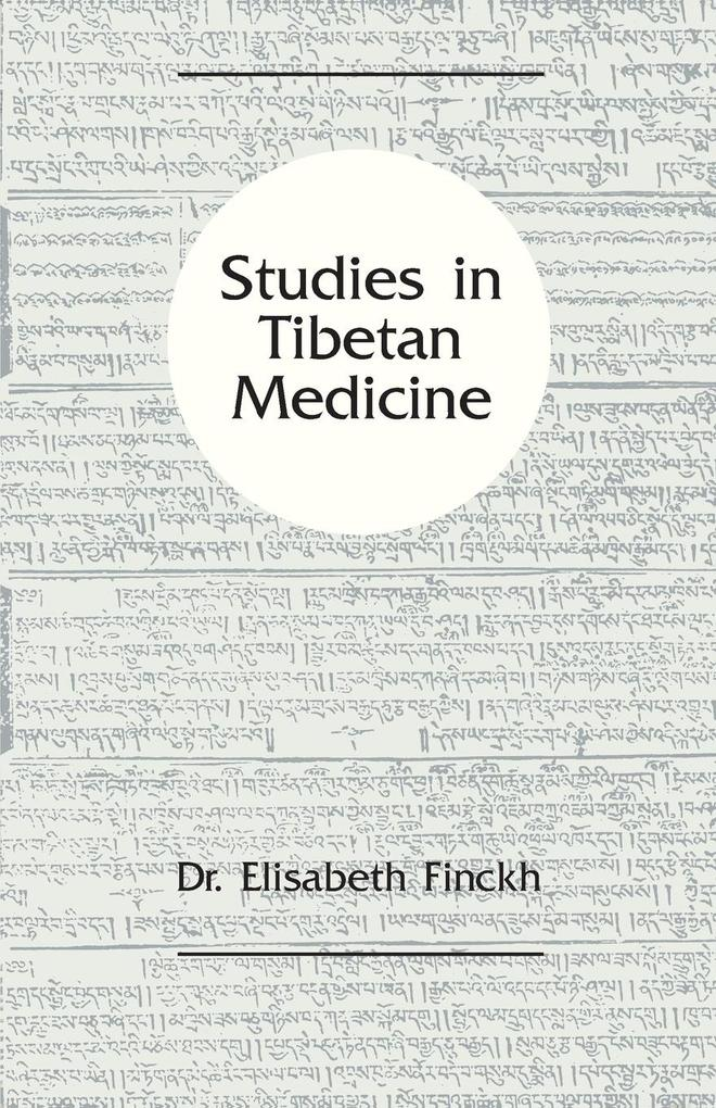 Studies in Tibetan Medicine als Taschenbuch