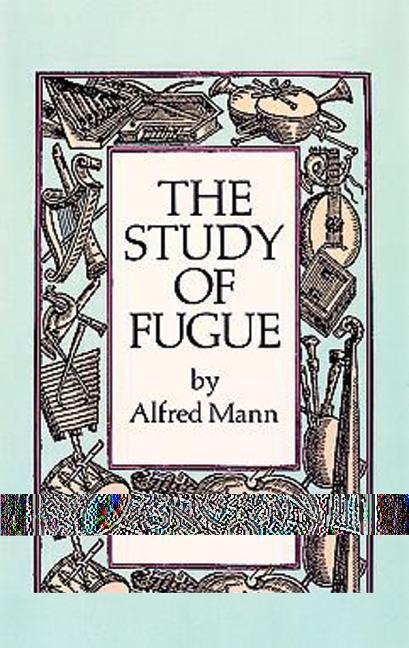The Study of Fugue als Taschenbuch
