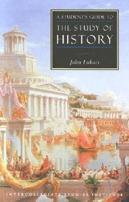 Students Guide to Study of History: History Guide als Taschenbuch