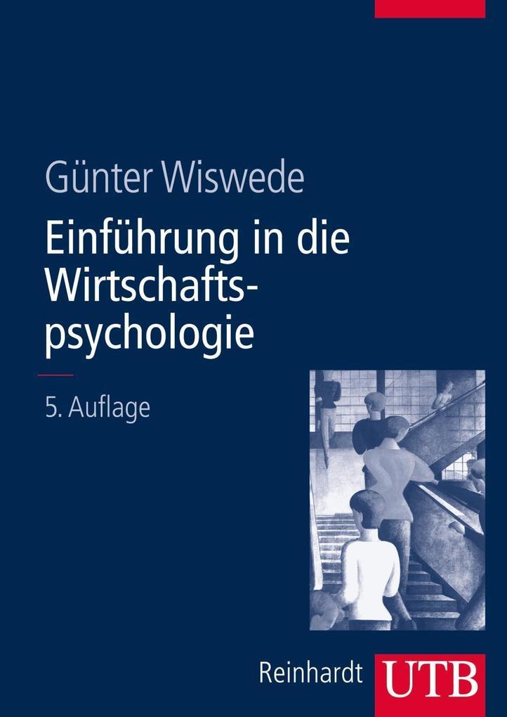 Einführung in die Wirtschaftspsychologie als Buch