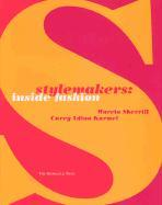 Stylemakers: Inside Fashion als Buch