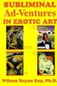Subliminal Adventures in Erotic Art als Taschenbuch