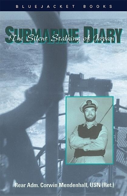 Submarine Diary: The Silent Stalking of Japan als Taschenbuch