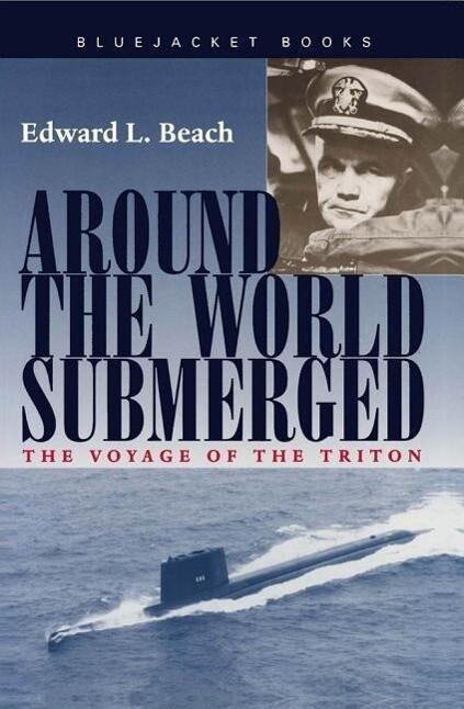 Around the World Submerged: The Voyage of the Triton als Taschenbuch