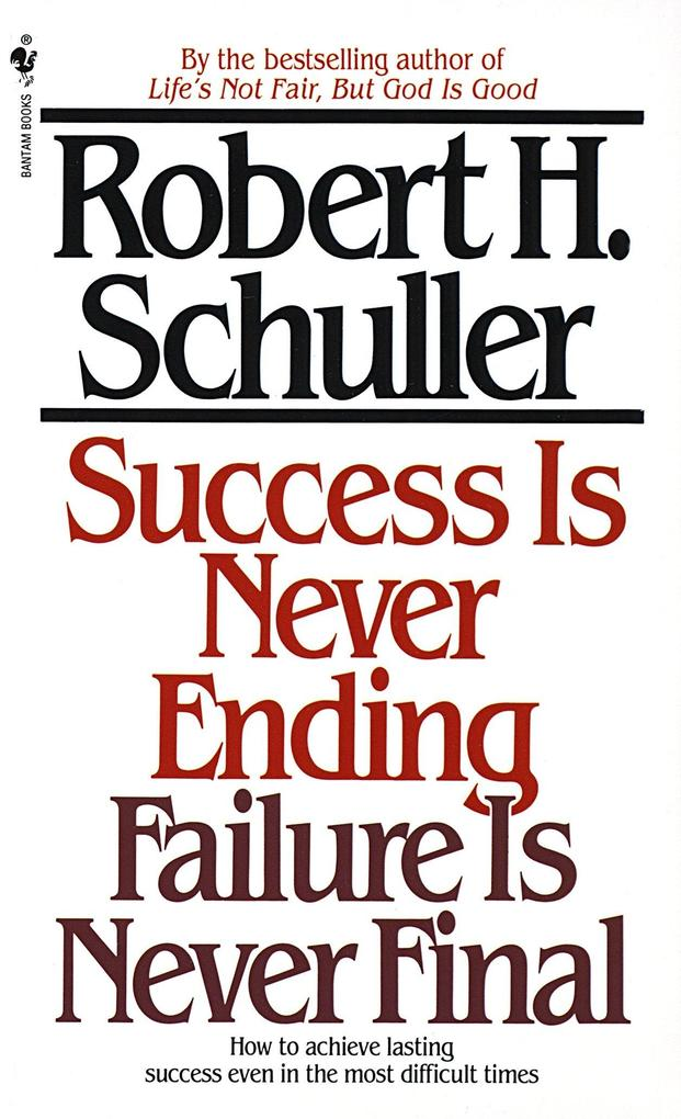 Success Is Never Ending, Failure Is Never Final als Taschenbuch